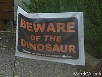 Beware of the Dinosaur