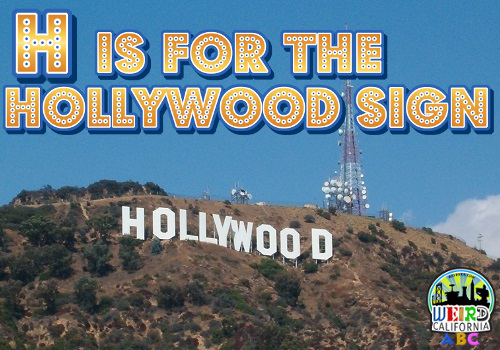 H is for the Hollywood Sign