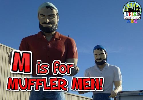 M is for Muffler Men