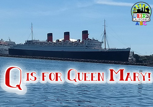 Q is for Queen Mary
