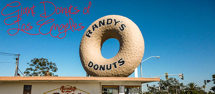 Giant Donuts of Los Angeles (and one Bagel)