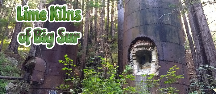 Lime Kilns of Big Sur