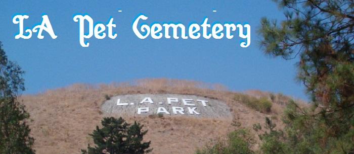 LA Pet Cemetery
