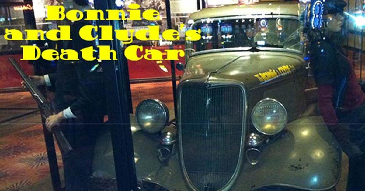 Bonnie And Clyde Car Location: Bonnie And Clyde's Death Car