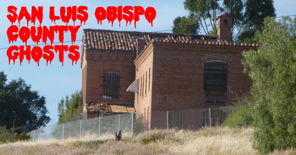 San Luis Obispo County Ghost Stories